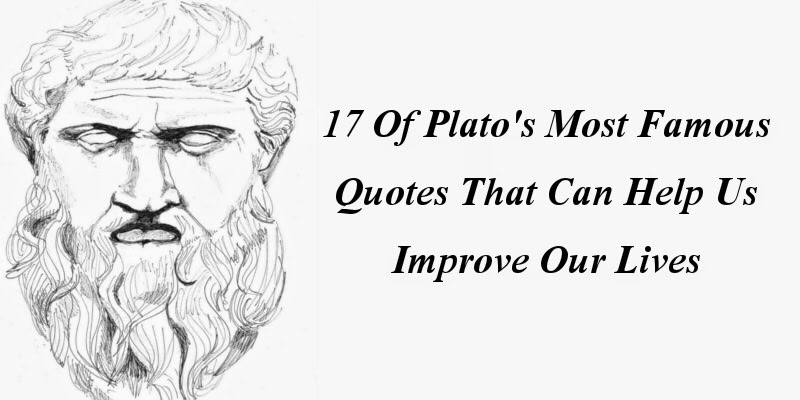 17 Of Plato's Most Famous Quotes That Can Help Us Improve