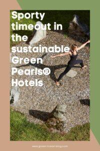 Hôtels Green Pearls®, sport