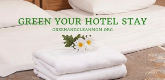 Green Your Next Hotel Stay with These Tips