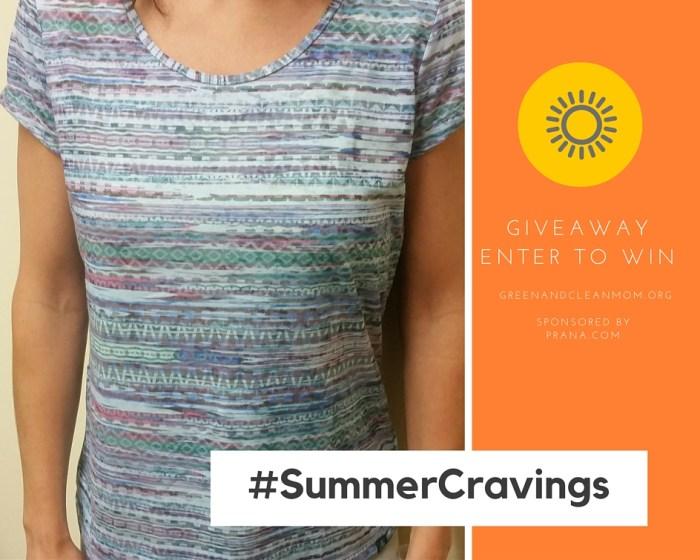 #Summercravings PRANA Giveaway
