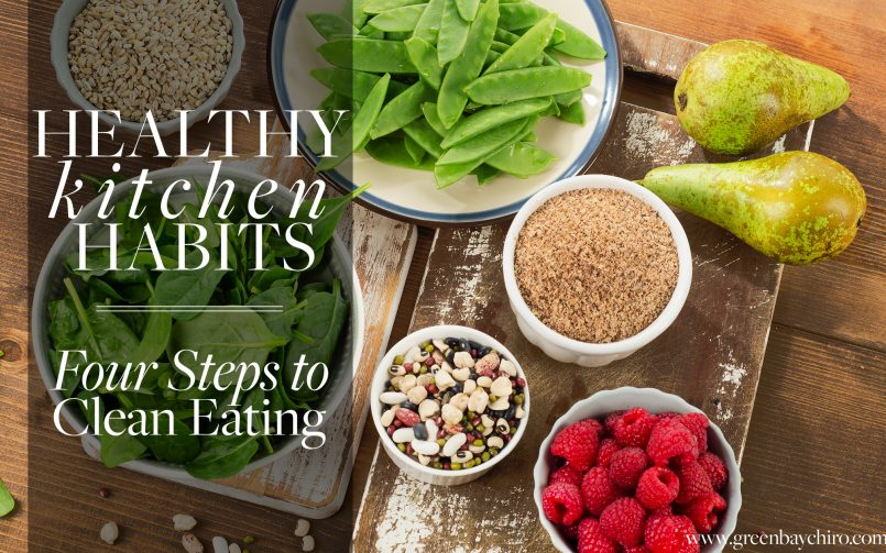 Healthy Kitchen Habits Lifestyle Chiropractic Green Bay WI Dr. Chad M. Hoffman