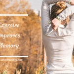 lifestyle chiropractic exercise improves memory