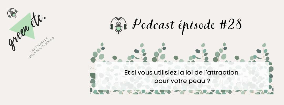 Podcast green etc. épisode 28