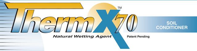 ThermX-70 Yucca Extract Organic Sticking, Wetting Agent and Spreader