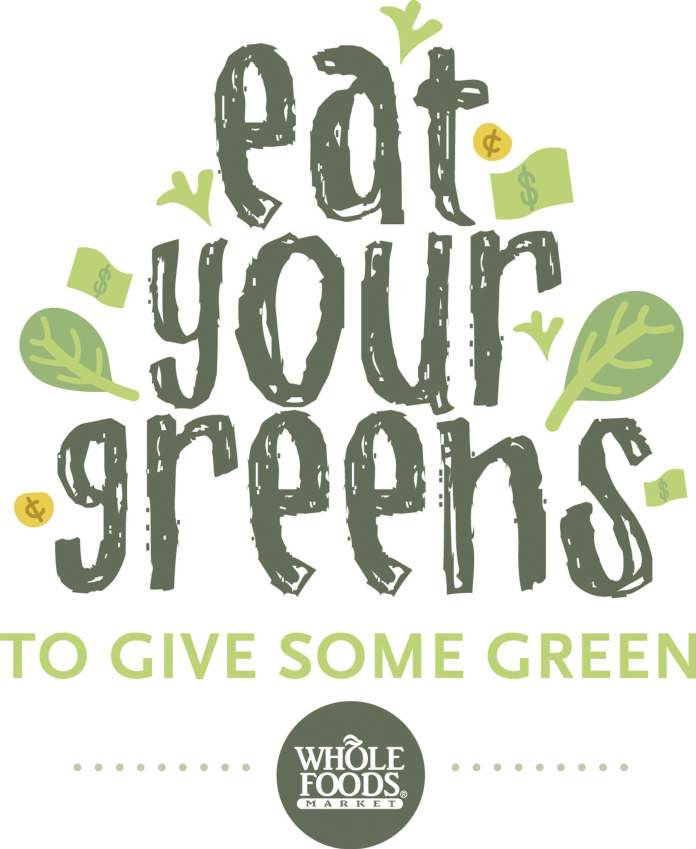 Eat Your Greens to Give Some Green - Whole Foods