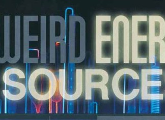 Five Weird Energy Sources