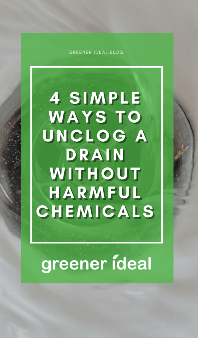 4 Simple Ways To Unclog A Drain Without Harmful Chemicals