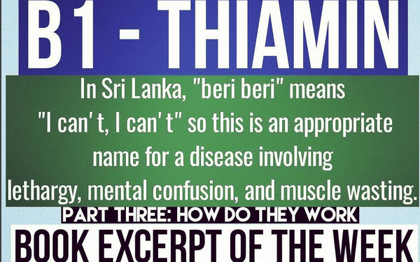 Thiamin (vitamin B1), the Avengers, and Beriberi – Book Excerpt of the Week