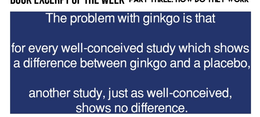 Does ginkgo actually do anything? Book Excerpt of the Week