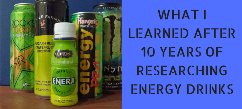 What I Learned After 10 Years of Researching Energy Drinks – GreenEyedGuide Presentation for Cal Poly Pomona