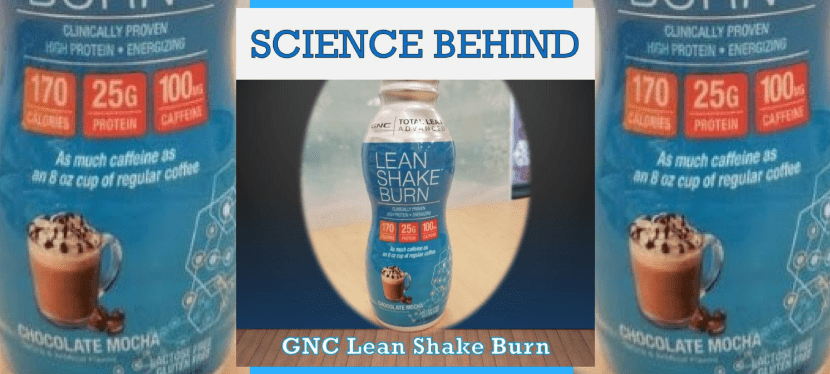 Science Behind GNC Lean Shake Burn