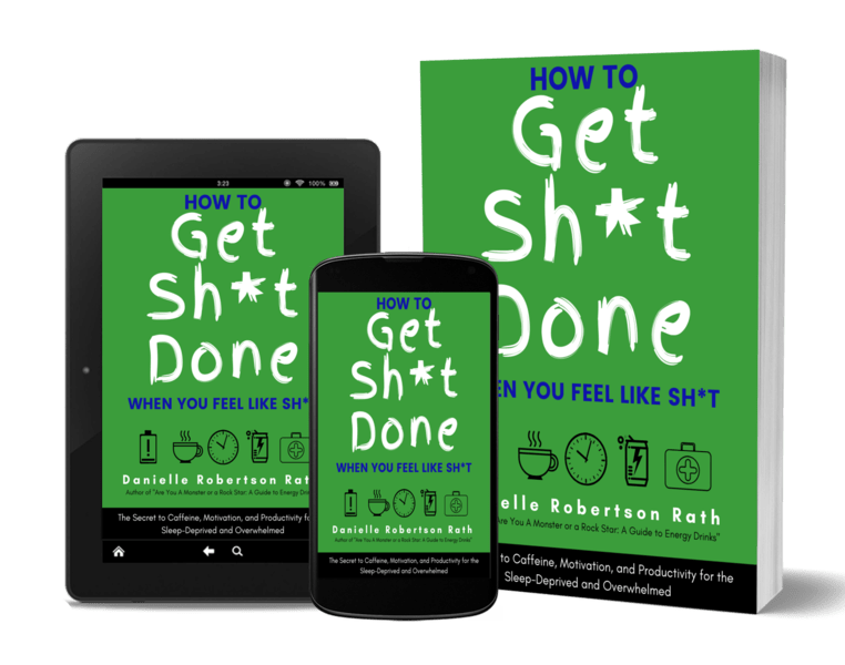 new book on how to get sh*t done - secretes to caffeine, motivation, productivity