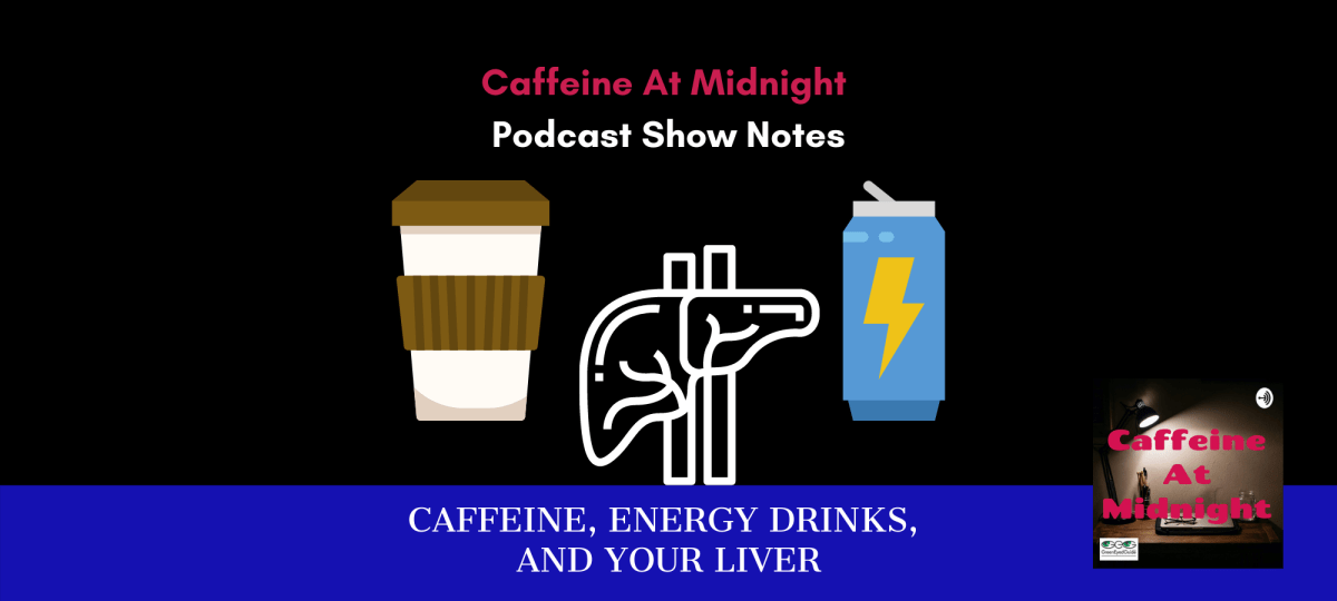 wp cover what do caffeine energy drinks do to your liver