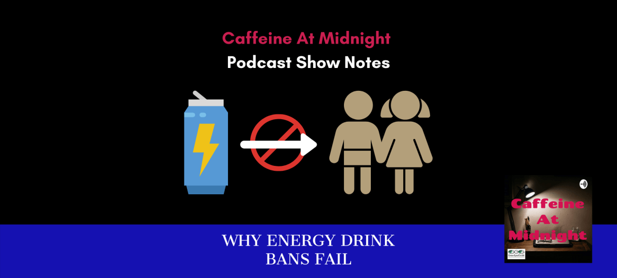 3 Reasons Energy Drink Bans Fail