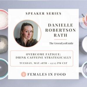 GreenEyedGuide 5 Levels of Fatigue workshop with Females in Food Instagram post