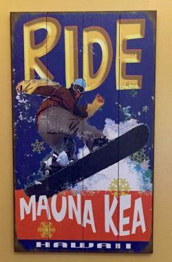 Ride Mauna Kea Wood Sign