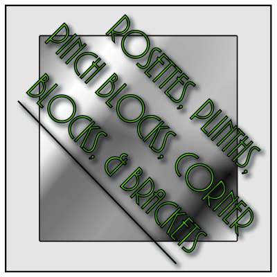 Rosettes, Plinths, Pinch Blocks, Corner Blocks, and Brackets - 14000