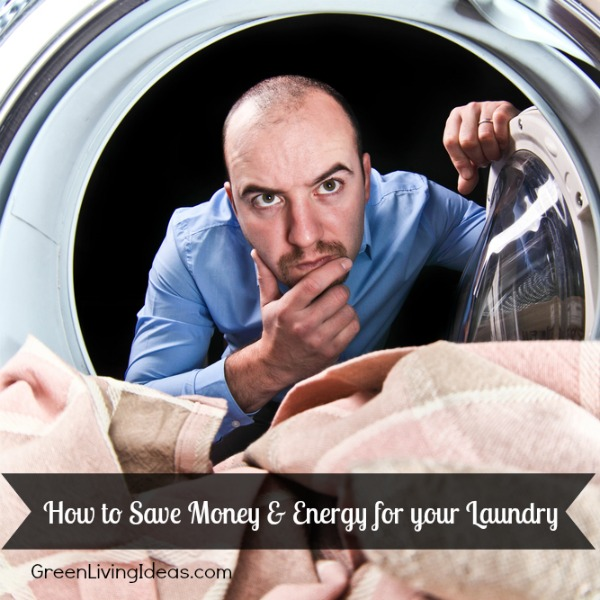 How to Save Money & Energy for Laundry