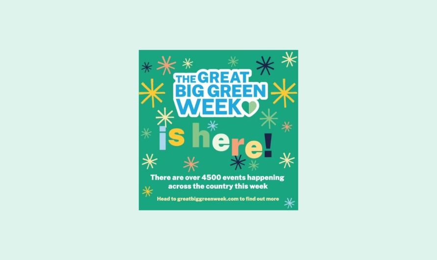 The Great Big Green Week of events is here to support action on climate change, see how you can get involved