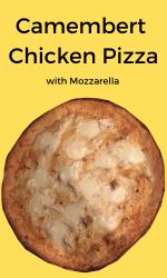 Camembert Chicken Pizza