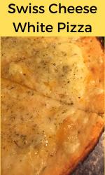Swiss Cheese White Pizza