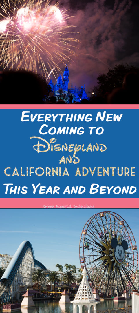 Everything New Coming to Disneyland and California Adventure in 2018 and 2019! #disneyland #disney #california #travel #californiaadventure #pixarpier #planning #vacation