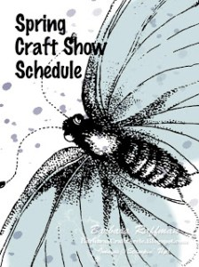 My Spring Craft Show Schedule – Retired Stuff, Try It Kits, Show Specials