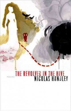 Review of The Revolver in the Hive by Nicolas Hundley