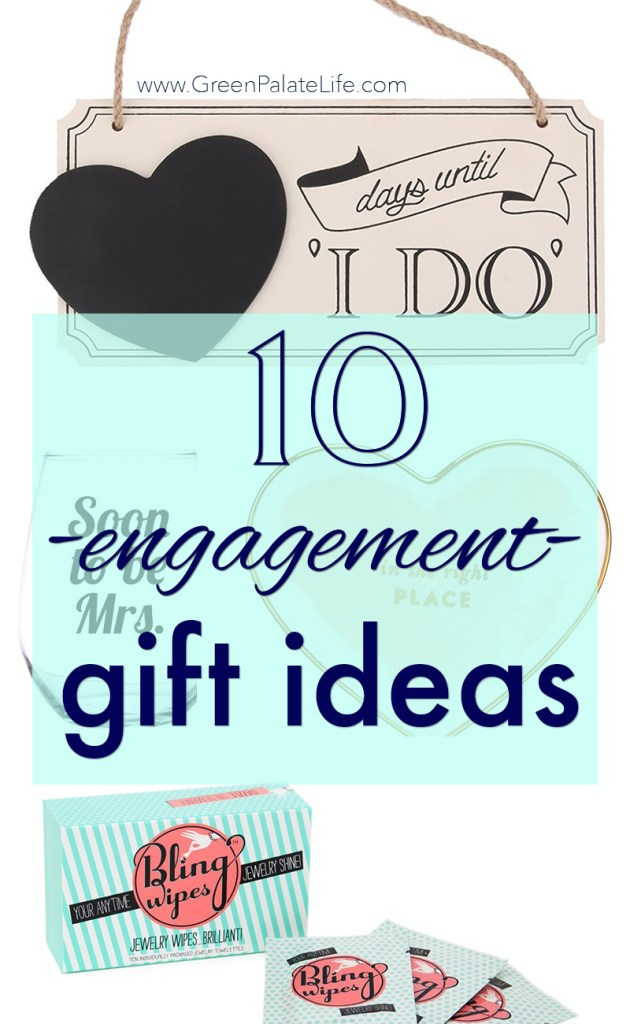 Gifts to Get Your Newly Engaged Friend