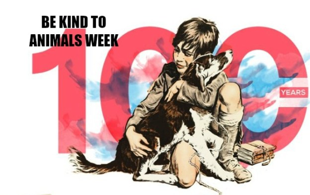 Be Kind to Animals Week, May 7th through 13th
