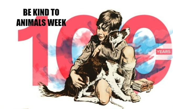 IT'S Be Kind to Animals Week, May 7th through 13th