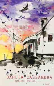 Dahlia Cassandra cover, artwork by Jessie T. Kressen