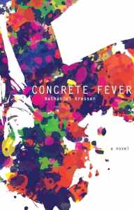 Concrete Fever cover, artwork by Jessie T. Kressen