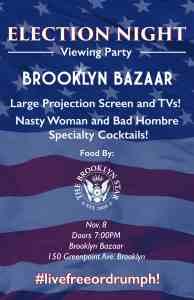 Brooklyn Bazaar Election Night 2016