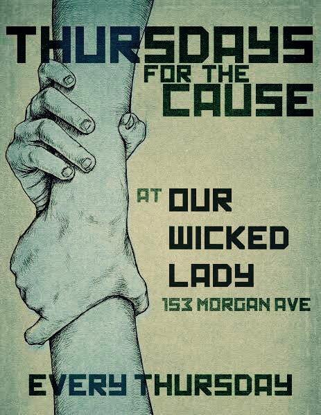 Thursdays for the Cause at Our Wicked Lady