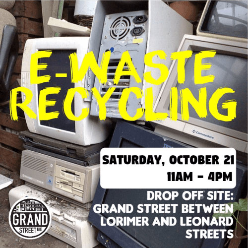 E-Waste Recycling Grand Street BID