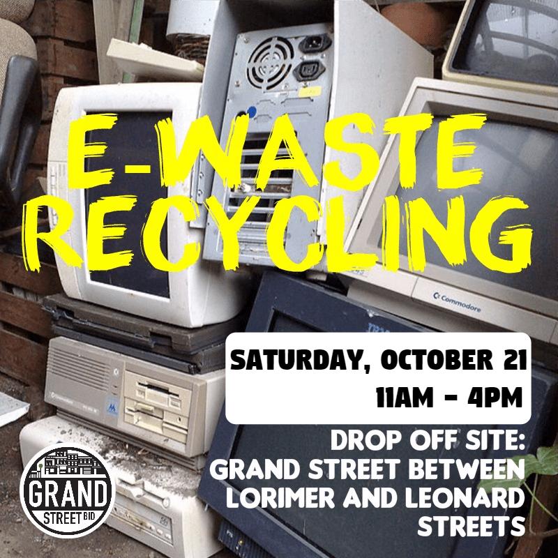 E-Waste Recycling Grand Street BID
