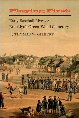 Playing First by Thomas W. Gilbert, book cover