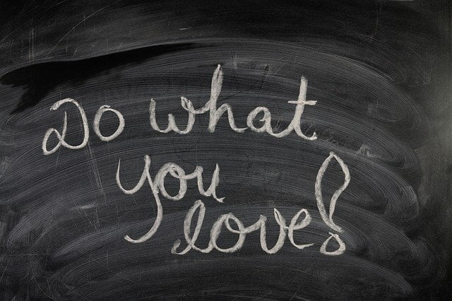 Do What You Love Chalkboard