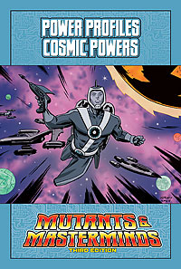 Mutants & Masterminds Power Profile: Cosmic Powers