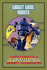 Mutants & Masterminds Gadget Guide: Robots