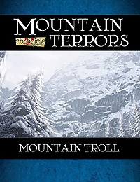 Mountain Terrors: Mountain Troll (Chronicle System PDF)