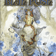 Blue Rose: The AGE RPG of Romantic Fantasy Core Rulebook pre-order