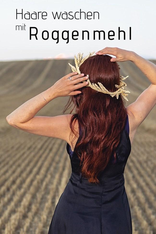 Naturkosmetik selber machen Haare waschen mit Roggenmehl statt Shampoo