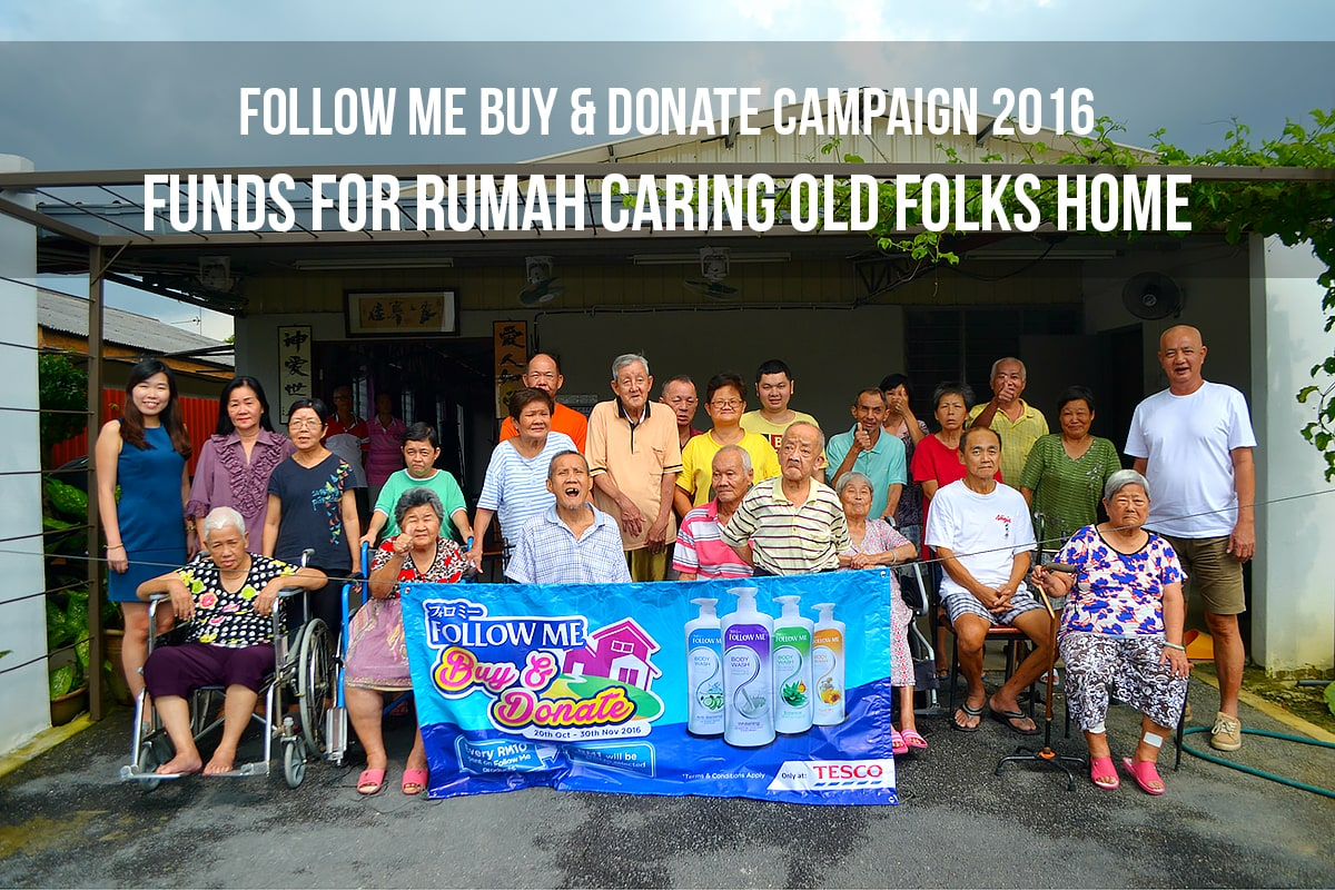 FOLLOW ME BUY & DONATE CAMPAIGN 2016 | Funds For Rumah Caring Old Folks Home