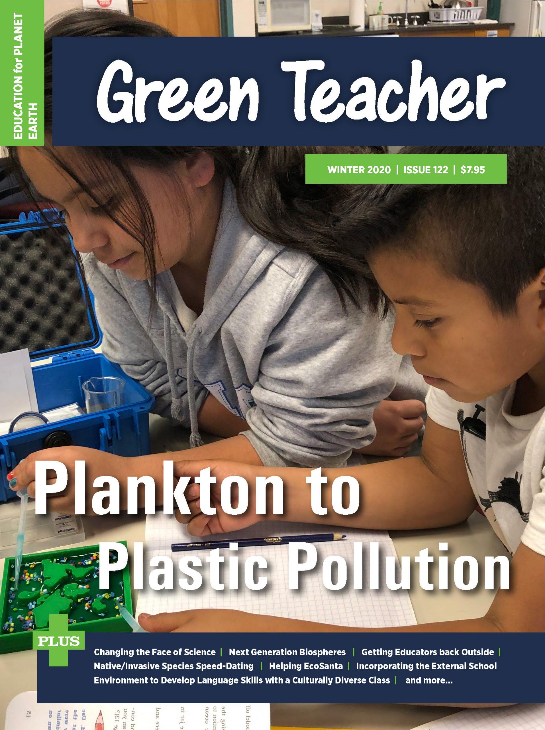 Green Teacher 122 — Winter 2020 - Green Teacher | Green Teacher