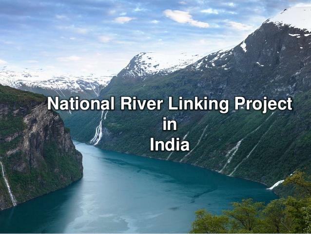 Does India need interlinking of rivers? An environmental assessment