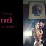 rock wedding ideas