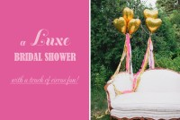 luxe circus bridal shower