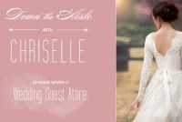 wedding guest attire on Down the Aisle With Chriselle